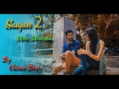 Saajan 2 | Mere Mehboob Qayamat Hogi | Sanam | Kishore Kumar | Ft Jerry,Dhruvi | By Valsad Boys
