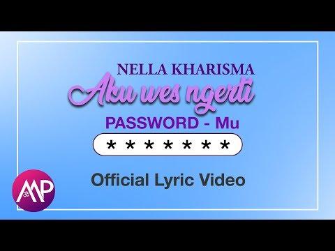 Nella Kharisma - Aku Wes Ngerti Passwordmu (Official Video Lyric)