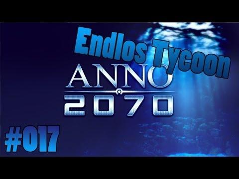 Let's Play Anno 2070 Endlos [TYCOON] #017 [HD DE]
