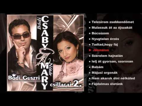 Bódi Csaby és Nótár Mary - Bódi Guszti Csillagai 2. (teljes Album)