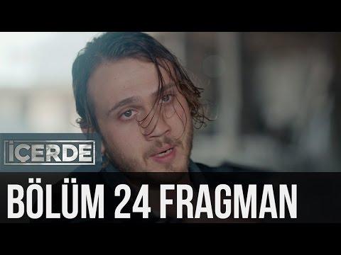 İçerde 24. Bölüm Fragman