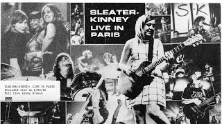 Sleater-Kinney - 新譜「Live in Paris」2017年1月27日発売 アルバム全曲フル試聴開始 thm Music info Clip