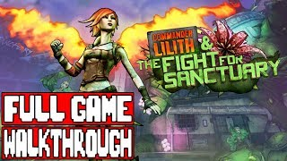 Borderlands 2 COMMANDER LILITH & THE FIGHT FOR SANCTUARY Gameplay Walkthrough Part 1 FULL GAME