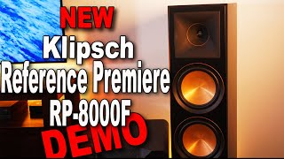 New Klipsch RP-8000F Reference Premiere Demo & First Impressions