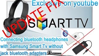 UPDATE FIX Connecting bluetooth headphones with Samsung Smart Tv; secret menu; EXCLUSIVE!