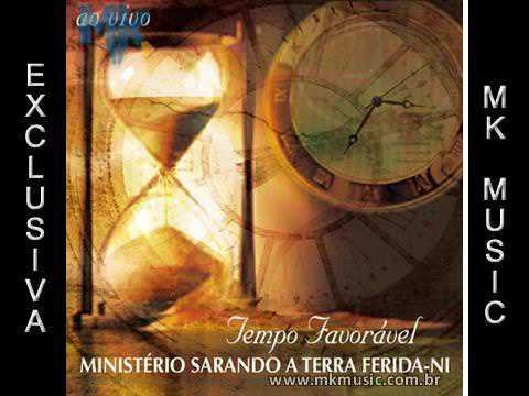 Tempo Favorável - MInistério Sarando a Terra Ferida (Exclusiva)