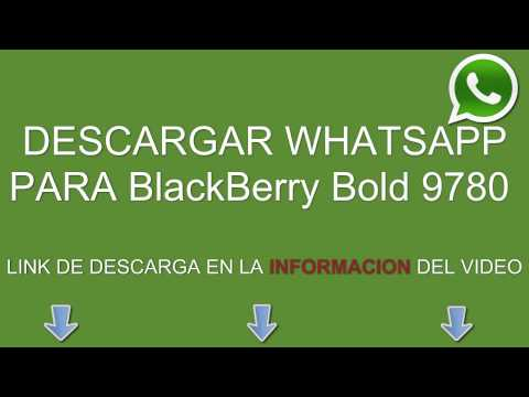 Descargar e instalar whatsapp para BlackBerry Bold 9780 gratis