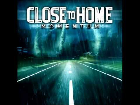 Close To Home - Momentum - FULL ALBUM