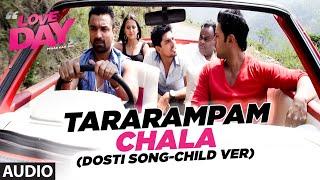 TARARAMPAM CHALA Full Song (Audio) | LOVE DAY - PYAAR KAA DIN | Ajaz Khan, Sahil Anand ,Harsh Naagar