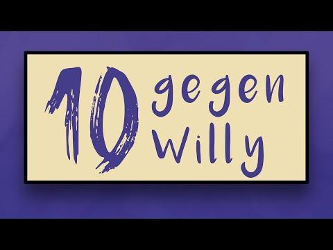 10 gegen WILLY
