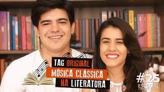TAG Original | Música Clássica Na Literatura | Especial 1 ano de canal #25