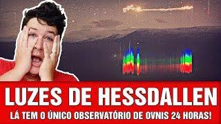 AS LUZES DE HESSDALEN: Décadas de Mistério e seu Exclusivo Observatório!