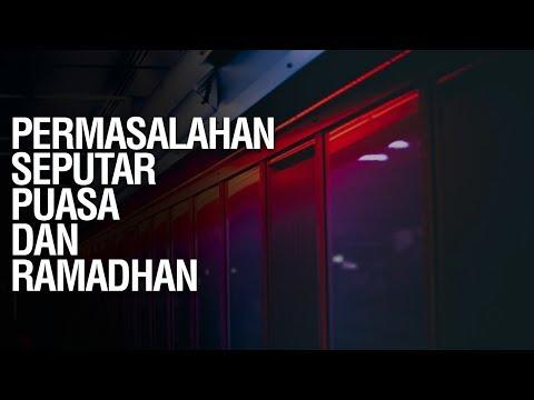 PERMASALAHAN SEPUTAR PUASA DAN RAMADHAN - Ustadz Ahmad Zainuddin Al Banjary
