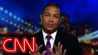Don Lemon: Trump lies coming in fast and furious