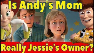 Movie Theory: Is Andy's Mom Really Jessie's Owner?