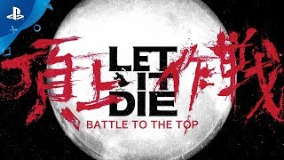 LET IT DIE – BATTLE TO THE TOP PS4 Preview Trailer | E3 2017