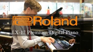Roland LX-17 Demo: New Model for 2016
