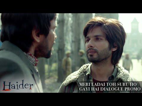 Haider | Meri Ladai Toh Suru Ho Gayi Hai Dialogue Promo | Shahid Kapoor & Shraddha Kapoor