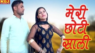 Latest Haryanvi Song 2017 _ Meri Chhoti Saali _ मेरी छोटी साली _ Jija Sali New Song _ NDJ Music