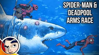 "Deadpool & Spider-Man ""Arm's Race"" - Complete Story"