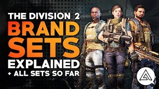 The Division 2   All Brand Sets So Far & Brand Sets Explained