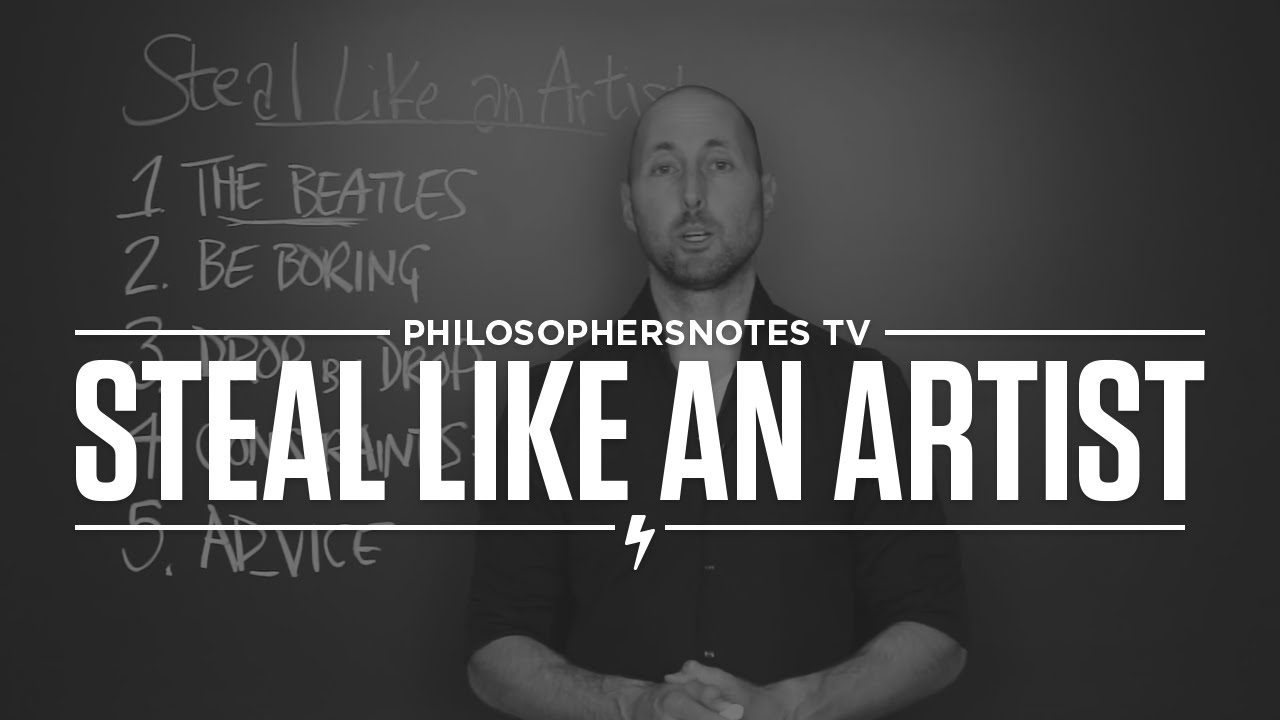 Artists be Like Steal Like an Artist by Austin