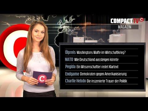 COMPACT TV Magazin: Ölpreis als Waffe , NATO, Pegidaversteher & inszenierte Trauer um Charlie Hebdo