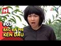 Bác Ba Phi kén dâu Tập 03 thumbnail