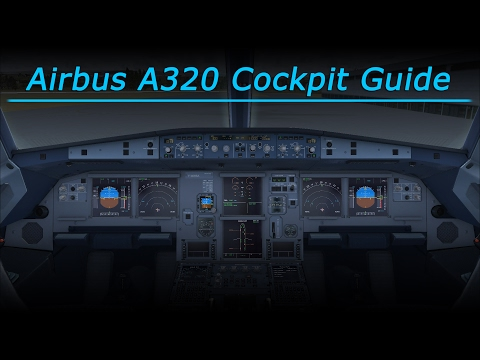 Detailed A320 Cockpit Guide (FSX - Aerosoft A320)
