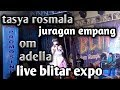 tasya juragan-empang om adella live blitar expo
