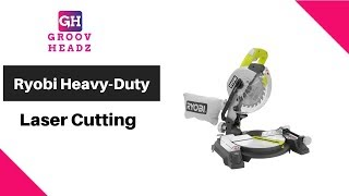 Ryobi | Compound Miter Saw Exactline | Heavy-Duty Laser Cutting Power Tool | Groov Headz