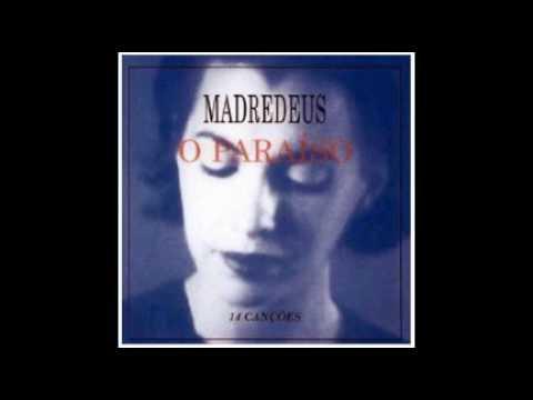 Madredeus - O Fim Da Estrada