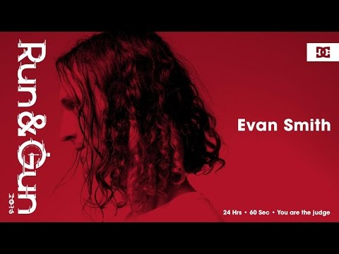 Evan Smith | Run & Gun