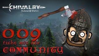 SgtRumpel zockt CHIVALRY mit der Community 009 [deutsch] [720p]