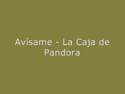 La Caja De Pandora - Avsame