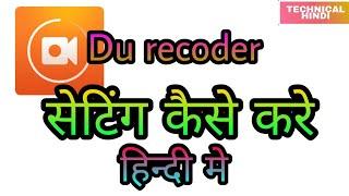 how to du recorder setting || du recoder ko setting kaise karte hai Hindi me