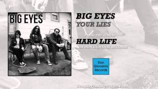 Watch Big Eyes Your Lies video