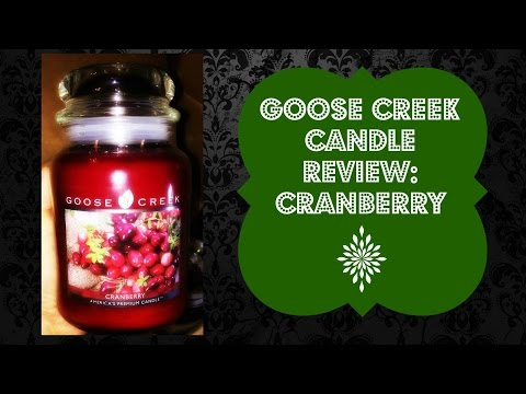Goose Creek Candle Review: Cranberry