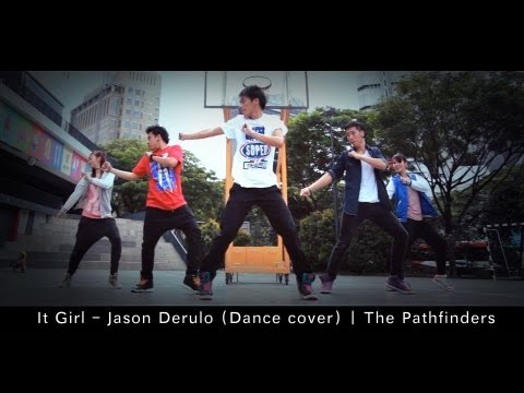 [the Pathfinders] It Girl - Jason Derulo (dance Cover) | Jazephuaductions video