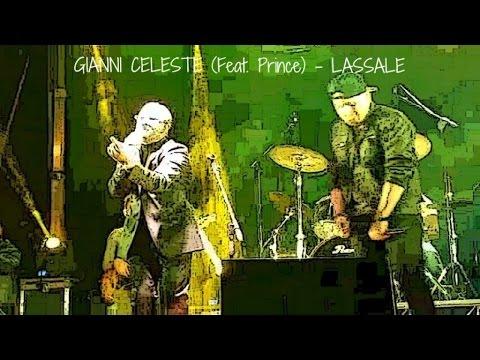 Gianni Celeste  Ft. Prince - Lassale - Gianni Celeste (feat. Prince) in Concerto a Misterbianco