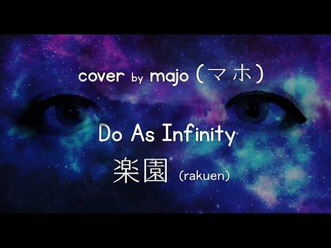(犬夜叉 Ost) (do As Infinity) マホ  - 楽園 (MAJO Cover - RAKUEN By DO AS INFINITY) (InuYasha Ost)