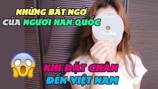 Những Bất Ngờ của Người Hàn Quốc khi Đặt Chân đến Việt Nam!