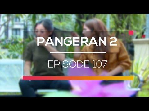 download lagu Pangeran 2 - Episode 107 gratis