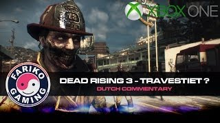 [DR3] Travestiet ? - Ep 2 - Dead Rising 3