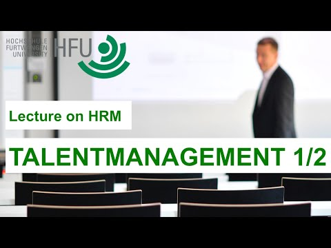 Human Resource Management Lecture Part 07 - Talent Development (1 of 2)