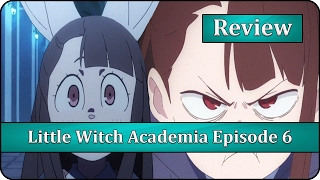 The Power Within - Little Witch Academia (TV) Episode 6 Anime Review