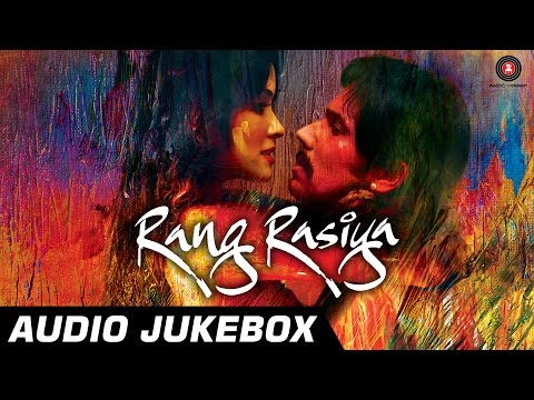 Rang Rasiya Audio Jukebox | Rang Rasiya | Randeep Hooda & Nandana Sen | Full Songs video