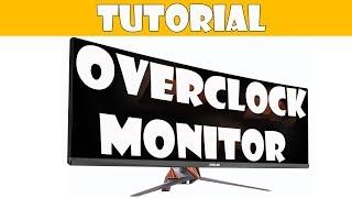 Guía: Overclockear Monitores!