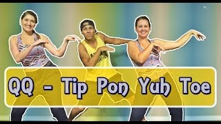 QQ - Tip Pon Yuh Toe  | Prof. Brown (Zumba)