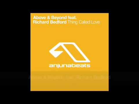 Above & Beyond feat. Richard Bedford - Thing Called Love - Live from @ EDC 2010